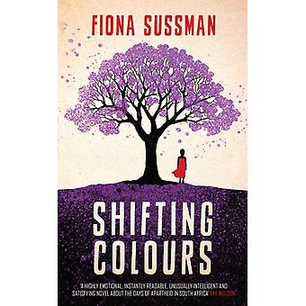 Shifting Colours (Paperback) by Sussman Fiona