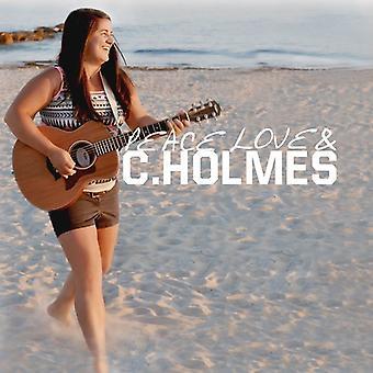 Christina Holmes - fred kærlighed & C. Holmes [CD] USA import