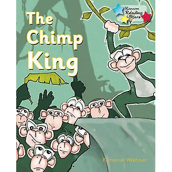 The Chimp King by Hannah Welchman