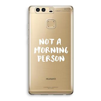 Huawei P9 Transparent Case (Soft) - Morning person