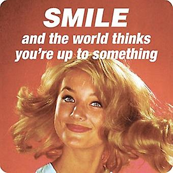 Smile And The World Thinks... Single Funny Drinks Coaster