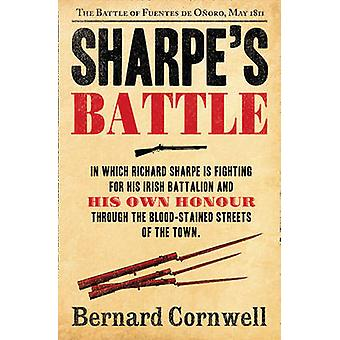 Sharpe's Battle - The Battle of Fuentes De Onoro - May 1811 by Bernard