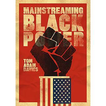 Mainstreaming Black-Power durch Tom Adam Davies - 9780520292116 Buch