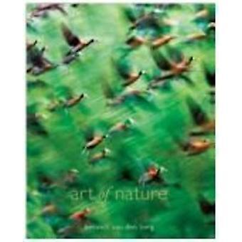 Art of Nature (Revised edition) by Heinrich Van den Berg - Philip van