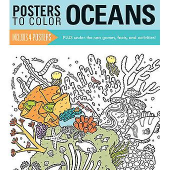 Posters to Color - Oceans by Running Press - 9780762459988 Book