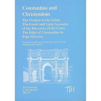 Constantine and Christendom - The Orations of the Saints; The Greek an