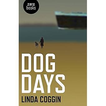 Dog Days by Linda Coggin - 9781846945472 Book