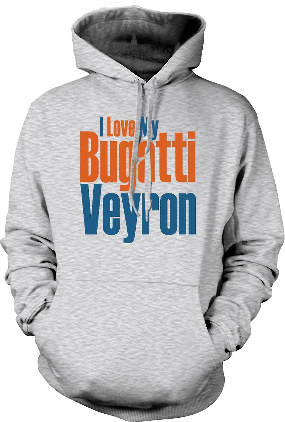 Mens Hoodie - I Love My Bugatti Veyron - Car Enthusiast