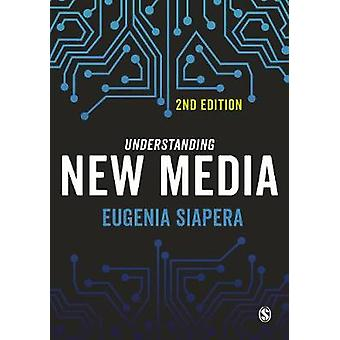 Verständnis der neue Medien von Eugenia Siapera - 9781446297100 Buch