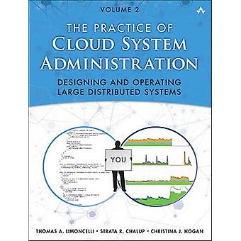 Practice of Cloud System Administration by Thomas Limoncelli