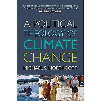 Teologia polityczna, zmiany klimatu
