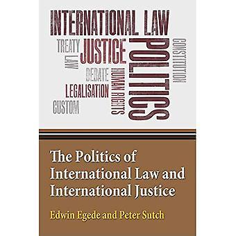 A política do direito internacional e justiça internacional