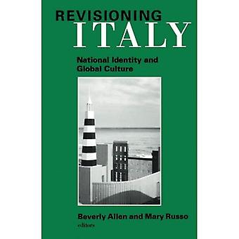 Revisioning Italy: National Identity and Global Culture