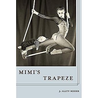 Mimi's Trapeze (Pitt Poetry Series)