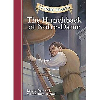 Classic Starts: The Hunchback of Notre-Dame: Retold from the Victor Hugo Original (Classic Starts)