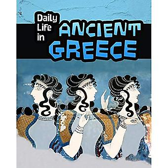 Daily Life in Ancient Greece (Infosearch: Daily Life in Ancient Civilizations)