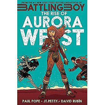 Rise of Aurora West, The (Battling Boy)