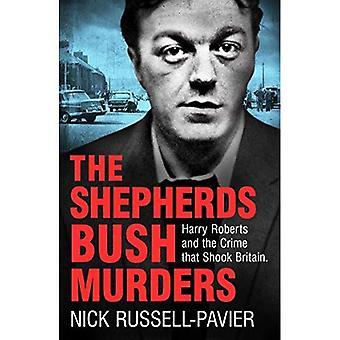 The Shepherd's Bush Murders