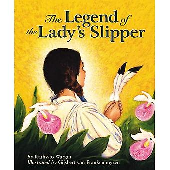 The Legend of the Lady's Slipper (Legend (Sleeping Bear))