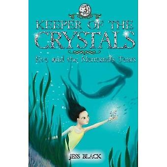 Eve and the Mermaid's Tears (Keeper of the Crystals)