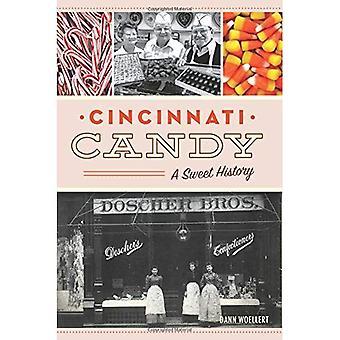 Cincinnati Candy: A Sweet History (American Palate)
