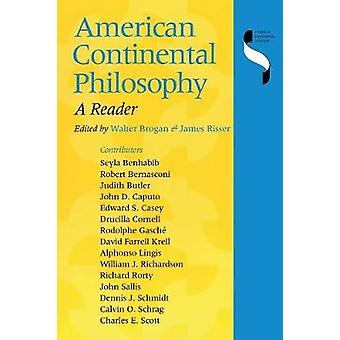 American Continental Philosophy A Reader by NoContributor