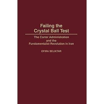 Bij gebreke van de kristallen bol Test het beleid van Voerman en de fundamentalistische revolutie in Iran van Seliktar & zette