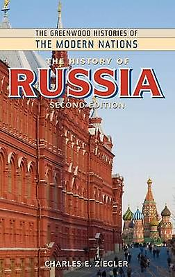 The History of Russia by Ziegler & Charles E.