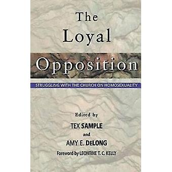 The Loyal Opposition by Sample & Tex