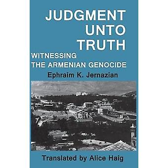 Dom til sannheten vitne armensk folkemord av Dadrian & Vahakn N.