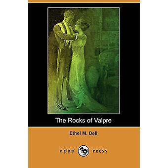 Les roches de Valpre Dodo Press par Dell & Ethel M.