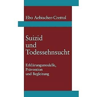 Suizid und Todessehnsucht por AebischerCrettol & Ebo