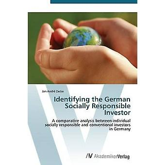 Identifying the German Socially Responsible Investor by Zacke Jan Andr