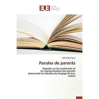 Paroles de parents by BOURQUINC