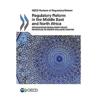 Reforma regulatória no Oriente Médio e norte da África, implementar os princípios de política reguladora para fomentar o crescimento inclusivo pela OCDE