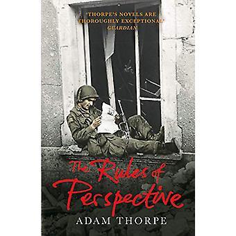 Die Regeln der Perspektive von Adam Thorpe - 9781784700966 Buch