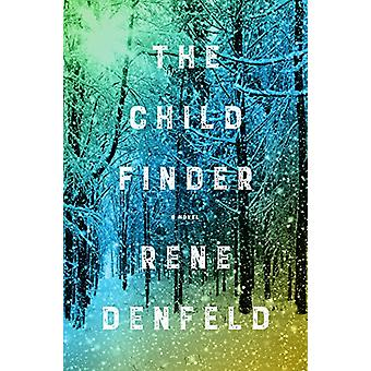 The Child Finder by Rene Denfeld - 9780062659057 Book
