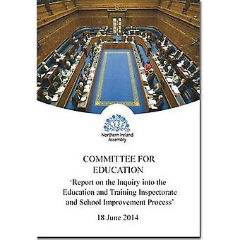 Report on the Inquiry into the Education and Training Inspectorate an