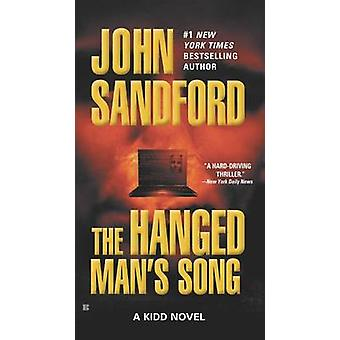 The Hanged Man's Song by John Sandford - 9780425199107 Book