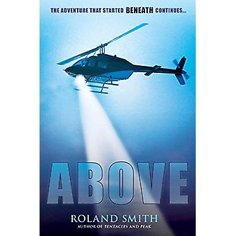 Above by Roland Smith - 9780545564908 Book