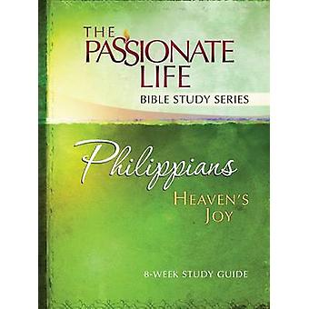 Philippians - Heaven's Joy - 8-Week Study Guide by Dr. Brian Simmons -