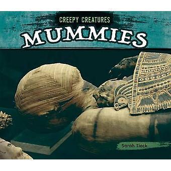Mummies by Sarah Tieck - 9781624037665 Book