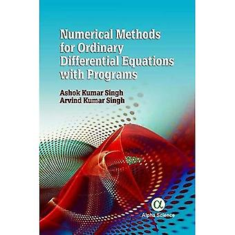 Numerical Methods for Ordinary Differential Equations with Programs