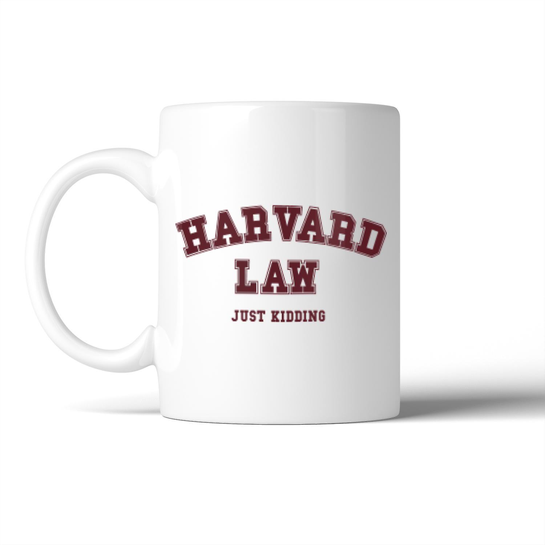 Birthday School Law Mug Gift Christmas Kidding Funny Harvard Just eWxdBCoQr