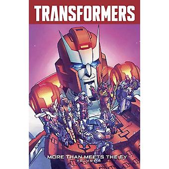 Transformers: More Than Meets The Eye Volume 8 (Transformers More Than Meets the Eye Tp) (Paperback) by Roberts James