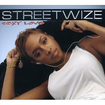 Streetwize - Sexy Love [CD] USA importeren