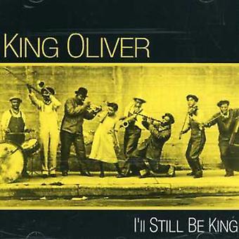 King Oliver - jeg vil stadig være konge [CD] USA import