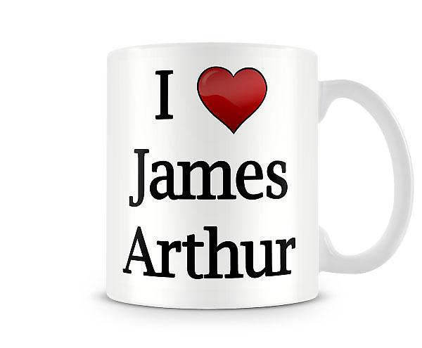 I Love James Arthur Printed Mug