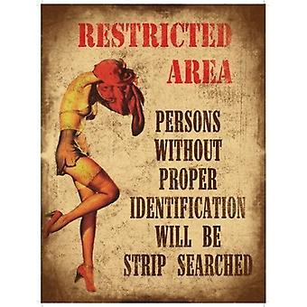 Restricted Area Persons Without Proper Identification Will Be Strip Searched Fridge Magnet