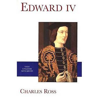 Edward IV (Neuauflage) von Charles Ross - 9780300073720 Buch